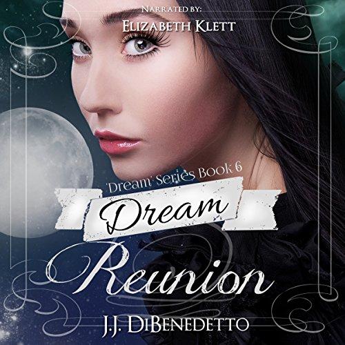 Dream Reunion audiobook cover art