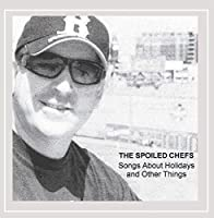 Songs About Holidays & Other Things