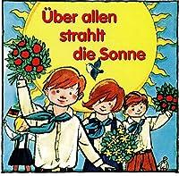 Ueber Allen Strahlt Die S