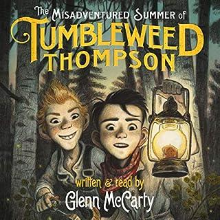 The Misadventured Summer of Tumbleweed Thompson audiobook cover art