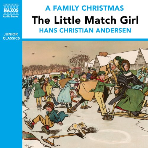 The Little Match Girl (from the Naxos Audiobook 'A Family Christmas') audiobook cover art