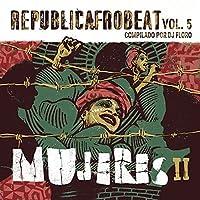 Republica Afrobeat Vol 5 Mujeres Ii