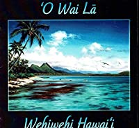Wehiwehi Hawaii