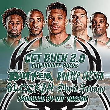 Get Buck 2.0 (feat. Bandup Clutch, Blockah & Dboii Savage) [Milwaukee Bucks] (Milwaukee Bucks)