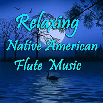 Relaxing Native American Flute Music