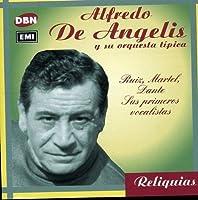 Ruiz/Martel/Dante Sus Primeros Vocalistas by ALFREDO DE ANGELIS (2002-05-03)