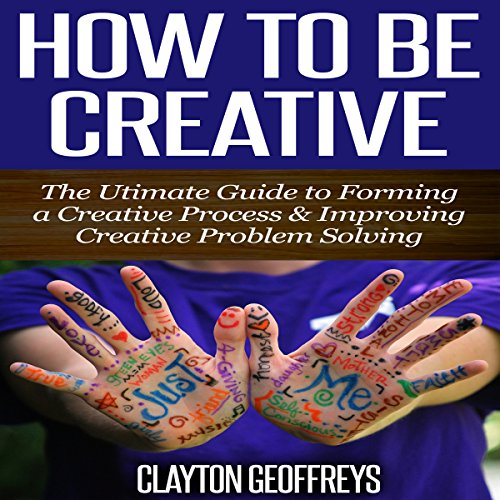 How to Be Creative audiobook cover art