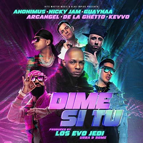 Anonimus, Nicky Jam & Arcangel feat. De La Ghetto, KEVVO & Guaynaa