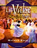 Maurice Ravel: La Valse (Full Score) (Dover Music Scores)