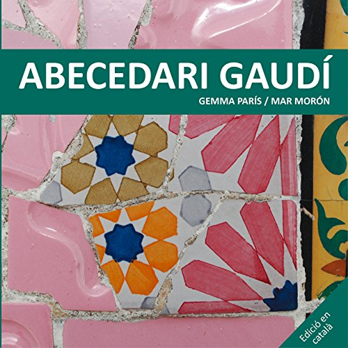 Abecedari Gaudí (Los cuentos de la cometa)