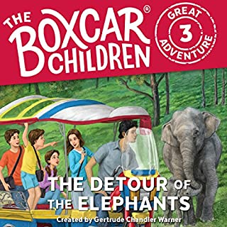 The Detour of the Elephants     The Boxcar Children Great Adventure, Book 3              Written by:                                                                                                                                 Gertrude Chandler Warner,                                                                                        Dee Garretson,                                                                                        JM Lee                               Narrated by:                                                                                                                                 Aimee Lilly                      Length: 2 hrs     1 rating     Overall 4.0