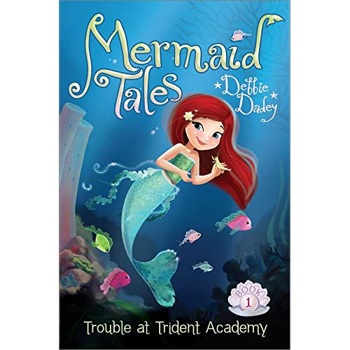 Trouble at Trident Academy (Mermaid Tales Book 1)