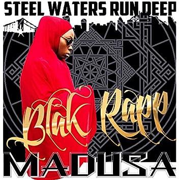 Steel Waters Run Deep