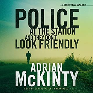 Police at the Station and They Don't Look Friendly audiobook cover art