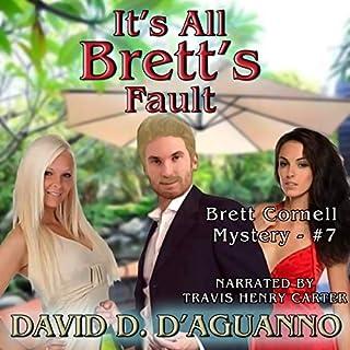 It's All Brett's Fault audiobook cover art