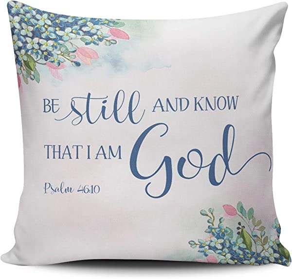 MUKPU Blue Pink And White Be Still And Know That I Am God Ps 46 10 Home Decoration Pillowcase 18X18 Inch Square Stylish And Elegant Design Throw Pillow Case Cushion Cover Double Sided Printed