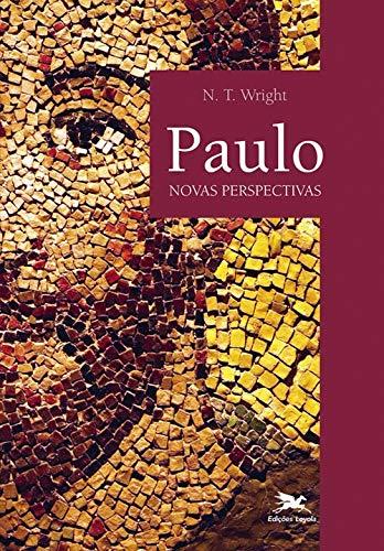 Paulo - Novas perspectivas: Novas perspectivas