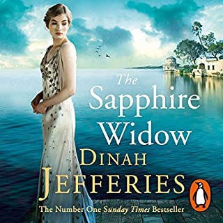 The Sapphire Widow                   By:                                                                                                                                 Dinah Jefferies                               Narrated by:                                                                                                                                 Gabrielle Glaister                      Length: 13 hrs and 7 mins     75 ratings     Overall 4.1