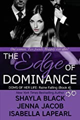 The Edge of Dominance (Doms of Her Life) Paperback