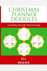 Christmas Planner Doodles: 101 Holiday Step-By-Step Drawings Paperback