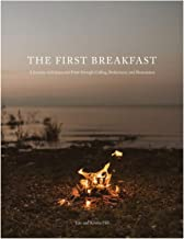 The First Breakfast: A Journey with Jesus and Peter through Calling, Brokenness, and Restoration