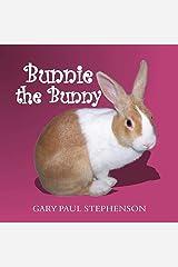 Bunnie the Bunny Paperback