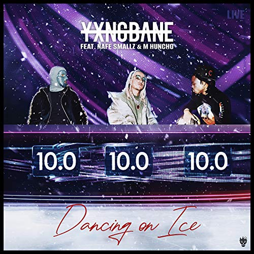 Dancing On Ice (feat. Nafe Smallz & M Huncho) [Explicit]