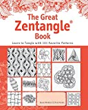 The Great Zentangle Book: Learn to Tangle with 101 Favorite Patterns