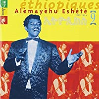 Ethiopiques 9 by Alemayehu Eshete (2001-03-06)