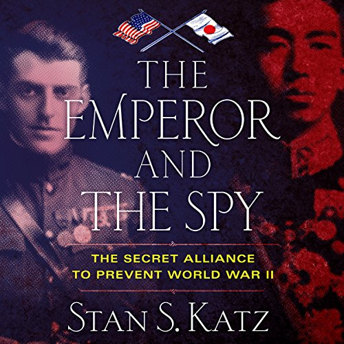 The Emperor and the Spy audiobook cover art