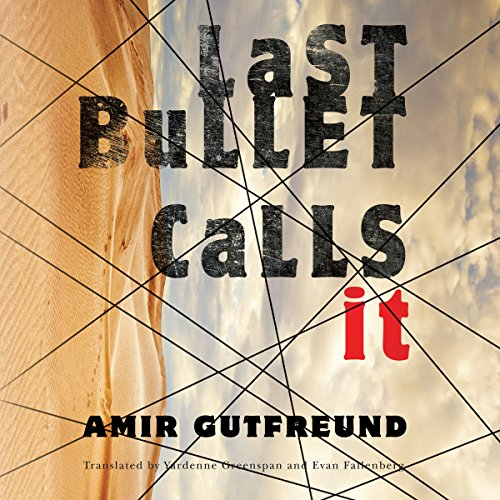 Last Bullet Calls It audiobook cover art