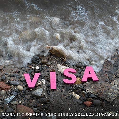 Sasha Ilyukevich & The Highly Skilled Migrants