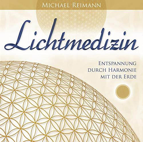 LICHTMEDIZIN: Entspannung durch Klänge in der Schumann-Frequenz: Entspannung durch Harmonie mit der Erde