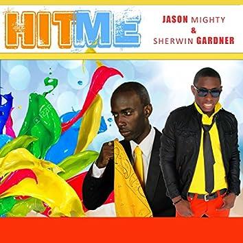 Hit Me (feat. Sherwin Gardner)
