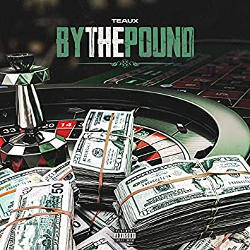 By The Pound
