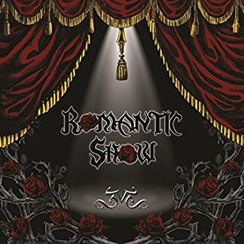 ROMANTIC SHOW