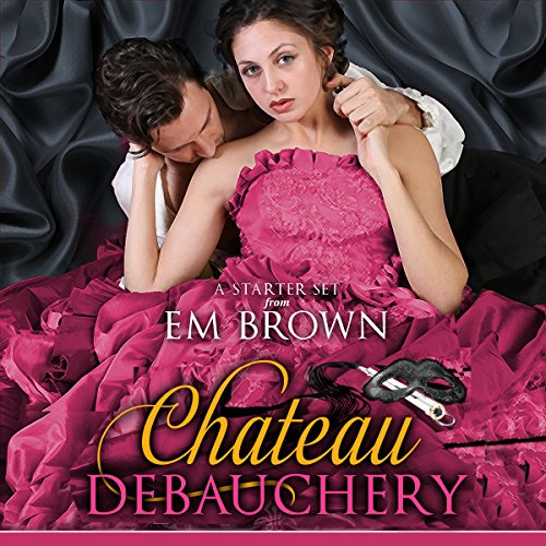 The Chateau Debauchery Starter Set audiobook cover art