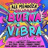 Buena Vibra (feat. Ale Puga, Yessie, Sunday Funday, Pedro Cuevas, Hancer & Stephanie Zelaya)