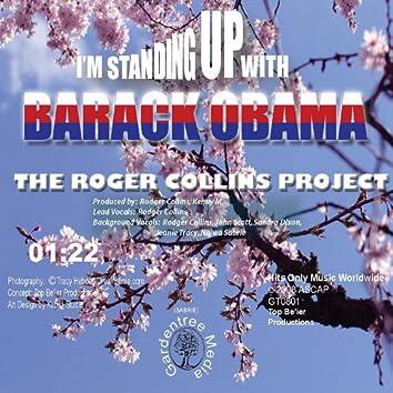 I'm Standing Up With Barack Obama
