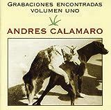 Songtexte von Andrés Calamaro - Grabaciones encontradas, volumen uno