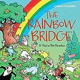 The Rainbow Bridge: A Visit to P...