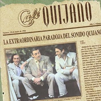 La Extraordinaria Paradoja Del Sonido Quijano (Bonus Track)