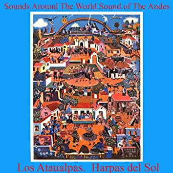 Sounds Around the World.Sound of the Andes