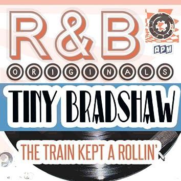 R & B Originals - The Train Kept A Rollin'