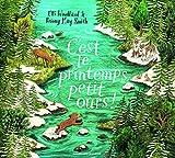 C'est le printemps, petit ours! (Albums Gallimard Jeunesse)