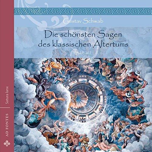 Die schönsten Sagen des klassischen Altertums: Bildband (Satura lanx)