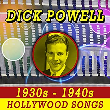 1930's - 1940's Hollywood Songs