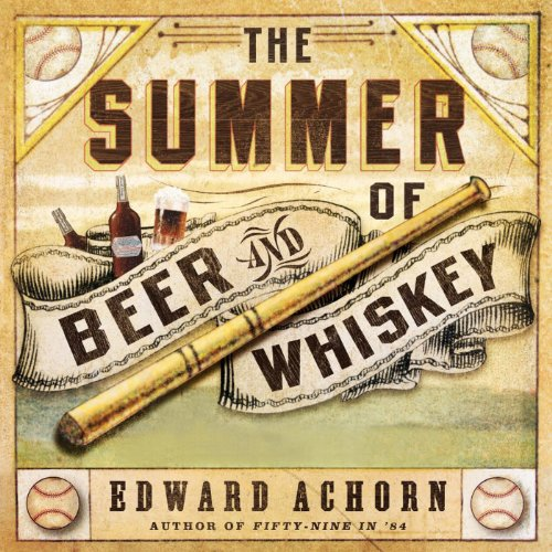 The Summer of Beer and Whiskey cover art