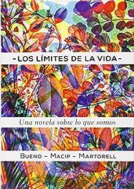 Los Límites De La Vida: Una novela sobre biología: 45 par David Bueno i Torrens