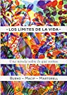 Los Límites De La Vida: Una novela sobre biología: 45 par Bueno i Torrens